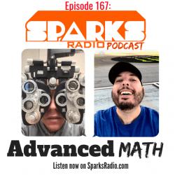Advanced Math : Ep 167 Sparks Radio Podcast w/ Graig Salerno