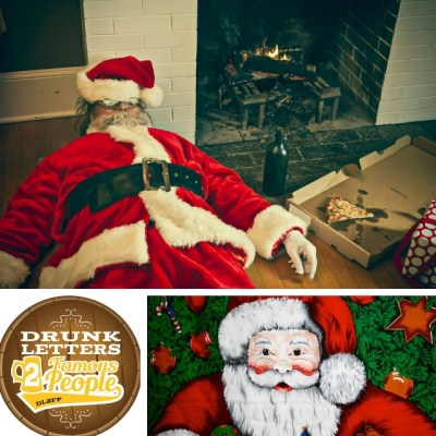 Drunk Letters to Famous People Episode 61: Letters to Santa!