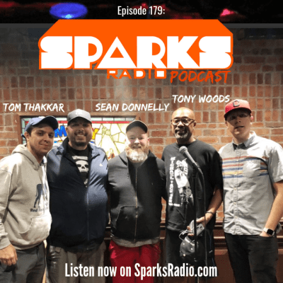 Sean Donnelly, Tom Thakkar, Tony Woods : Sparks Radio Podcast Ep 179