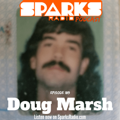 Author Doug Marsh : Sparks Radio Podcast Ep 189