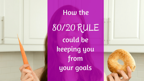 How the 80/20 Rule is keeping you from your goals