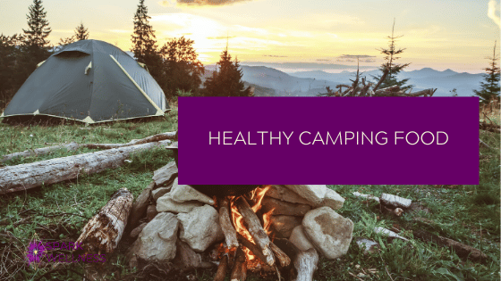 Planning Healthy Camping Meals
