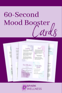 60-second mood boosters: A Self-Care Deck for moms on the go