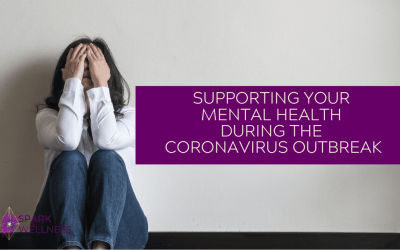 Supporting Your Mental Health During the Coronavirus Outbreak