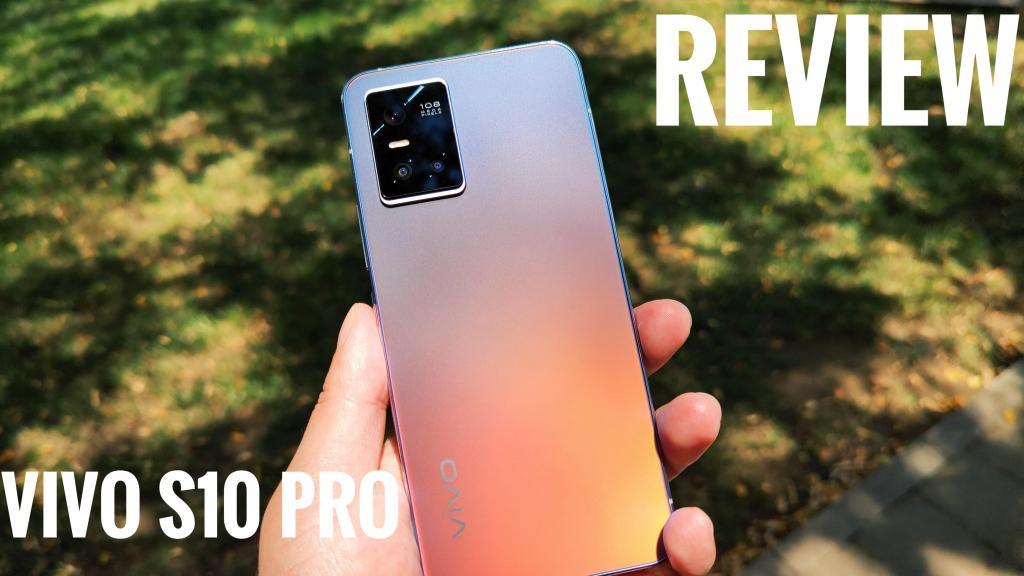 Vivo S10 Pro Review