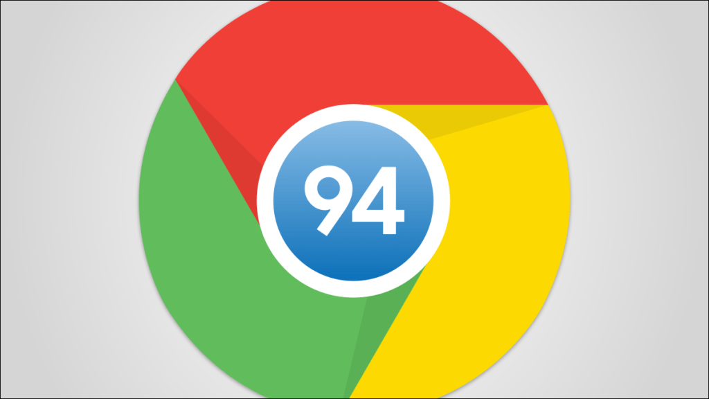 Chrome 94 Features