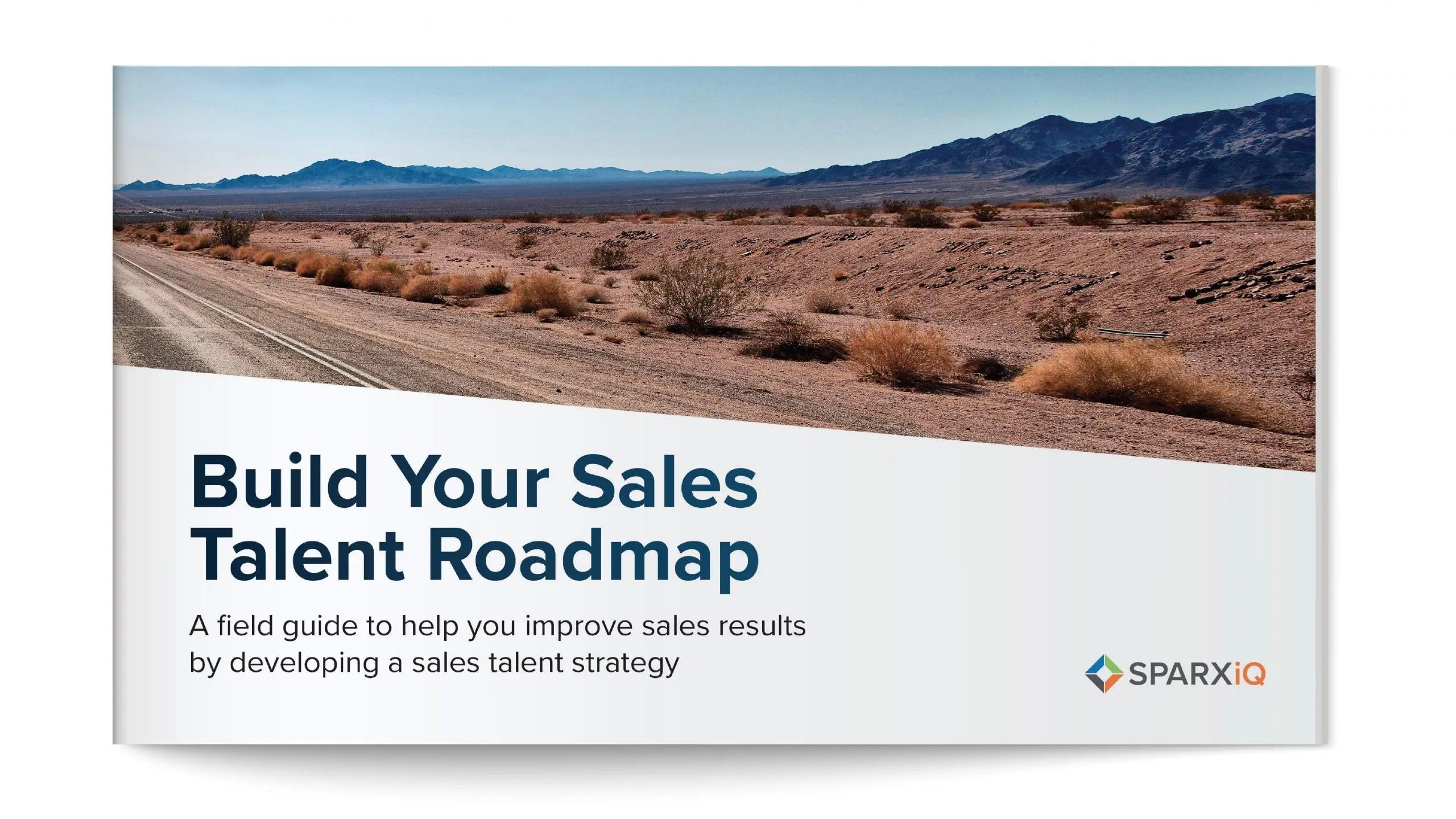 SPARXiQ Sales Talent Roadmap field guide