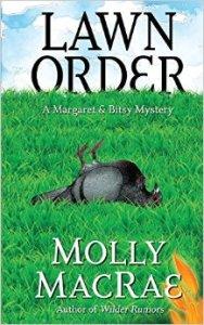 lawn order Molly MacRae