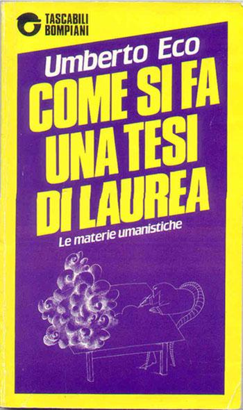 Umberto Eco - Come si fa una tesi di laurea