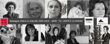 mostra Milano in arte dal 1945 al 2015 Anni 70 le donne e l'arte tutto