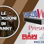Spazio Wrestling presenta: Le Recensioni di Danny – Recap WWE Raw & SmackDown 19/06/2017, 20/06/2017