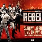 IMPACT WRESTLING: Risultati Rebellion 28-04-2019