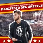 Leonardo 'Eagle' Aquila presenta 'Il Manifesto del Wrestling'