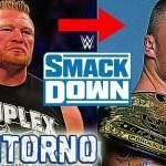 Simone Altrocchi: Brock Lesnar torna a Smackdown, diventerà campione WWE