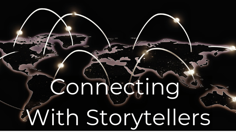 How To Connect With Storytellers