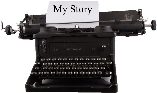 My Story Typed on an Old Fashioned Type Writer