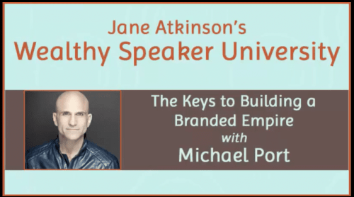Michael Port on building your speaking brand