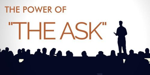 THE POWER OF THE ASK