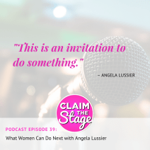 """This is an invitation to do something."" Angela Lussier, CEO + Founder, Speaker Sisterhood"