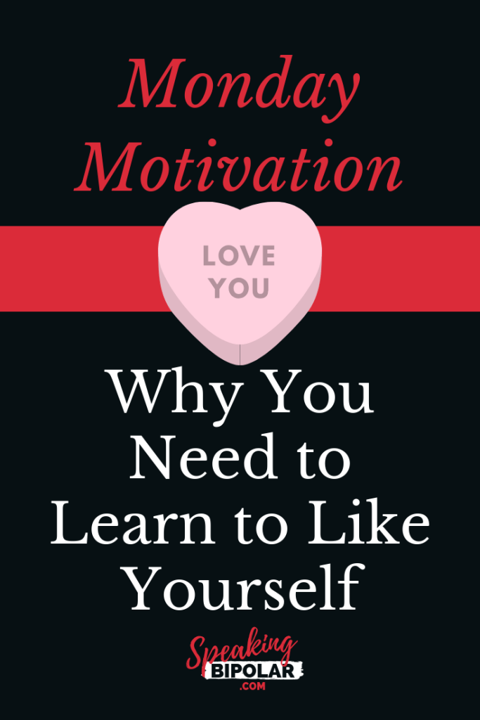 Taking the time to learn to like yourself can improve both your physical and mental health. This post looks and why you should make the effort to do so. | #MondayMotivation #PersonalDevelopment #SelfImprovement #SpeakingBipolar