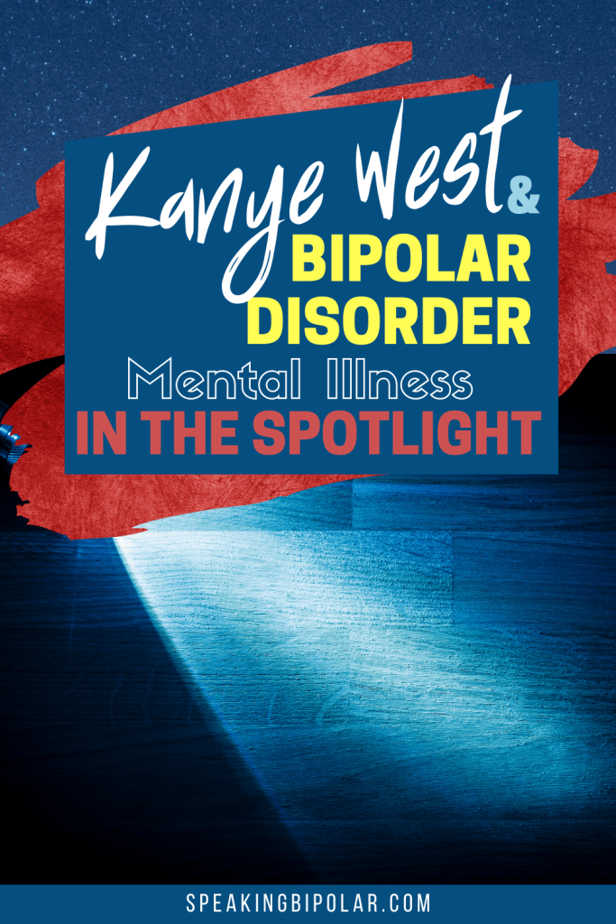 Kanye West is in the headlines campaigning for president while coping with bipolar disorder. This post highlights what you can learn from his experience and how to help with suicide prevention. | #mentalillness #mentalillnessawareness #bipolar #bpd