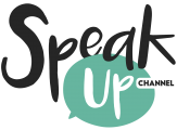 SpeakUp Channel