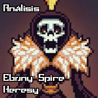 [Análisis] Ebony Spire: Heresy