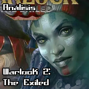 [Analisis] Warlock 2: the Exiled