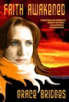 Faith Awakened by Grace Bridges (existing second edition)
