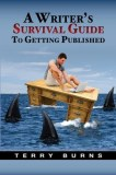 A Writer's Survival Guide to Getting Published