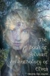 The Book of Sylvari: An Anthology of Elves