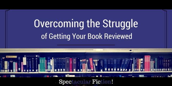 overcoming-struggle-getting-book-reviewed