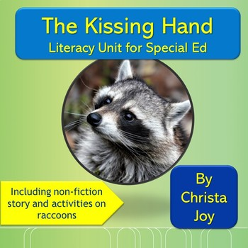 Kissing Hand Literacy Unit