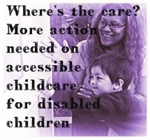 Where's the care? More action needed on accessible childcare for disabled children