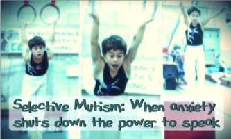 Selective Mutism: When anxiety shuts down the power to speak