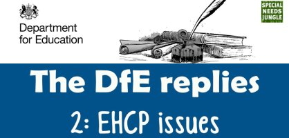The DfE replies: EHCP issues