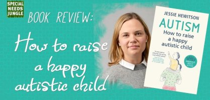 Book review: How to raise a happy autistic child [giveaway]