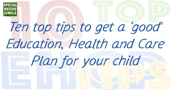 10 top tips ehc plan