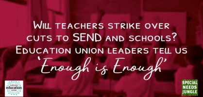Will teachers strike over cuts to SEND and schools? Education union leaders tell us 'Enough is enough'