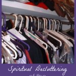 Spiritual Decluttering of the Special Needs Kind {SpecialNeedsParenting.net}