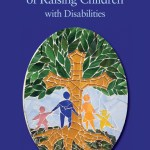 The Spiritual Art of Raising Children with Disabilities - SpecialNeedsParenting.net