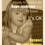 For parents who aren't ready to celebrate Down syndrome during Down syndrome Awareness Month
