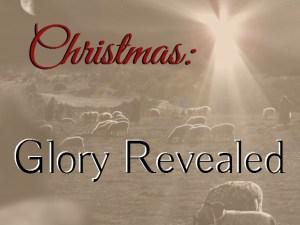 Christmas Glory Revealed