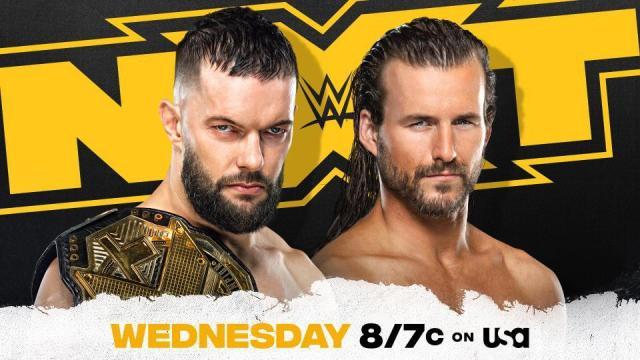 Finn Balor vs. Adam Cole for the WWE NXT Championship.