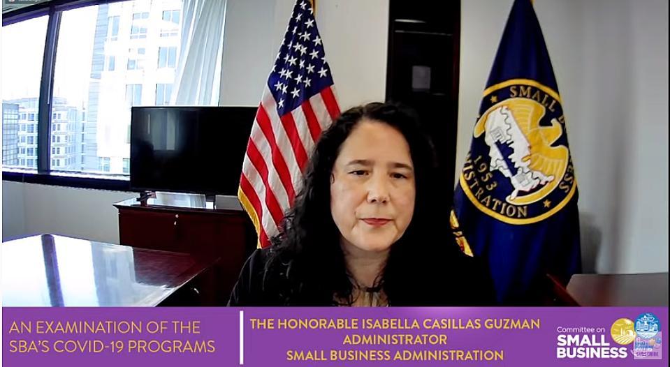 SBA Administrator Isabella Casillas Guzman updated Congress on COVID-19 relief efforts