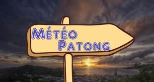 Quel météo à Patong Thaïlande ?