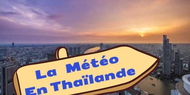 Quel temps en Thaïlande, La saison en Thaïlande