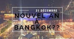 Fêter le Nouvel an à Bangkok