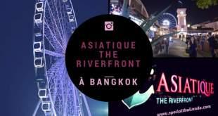 Asiatique The Riverfront à Bangkok