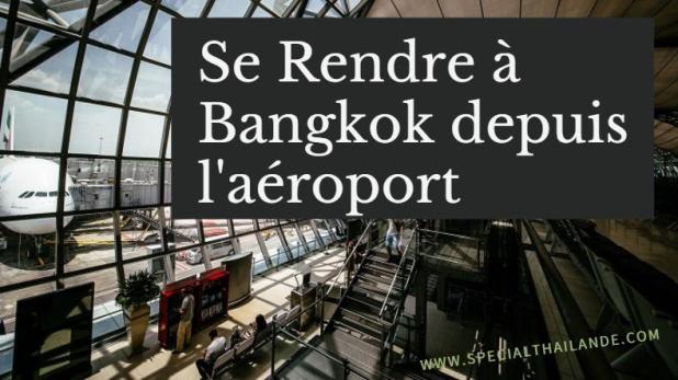 centre de Bangkok depuis l'aéroport